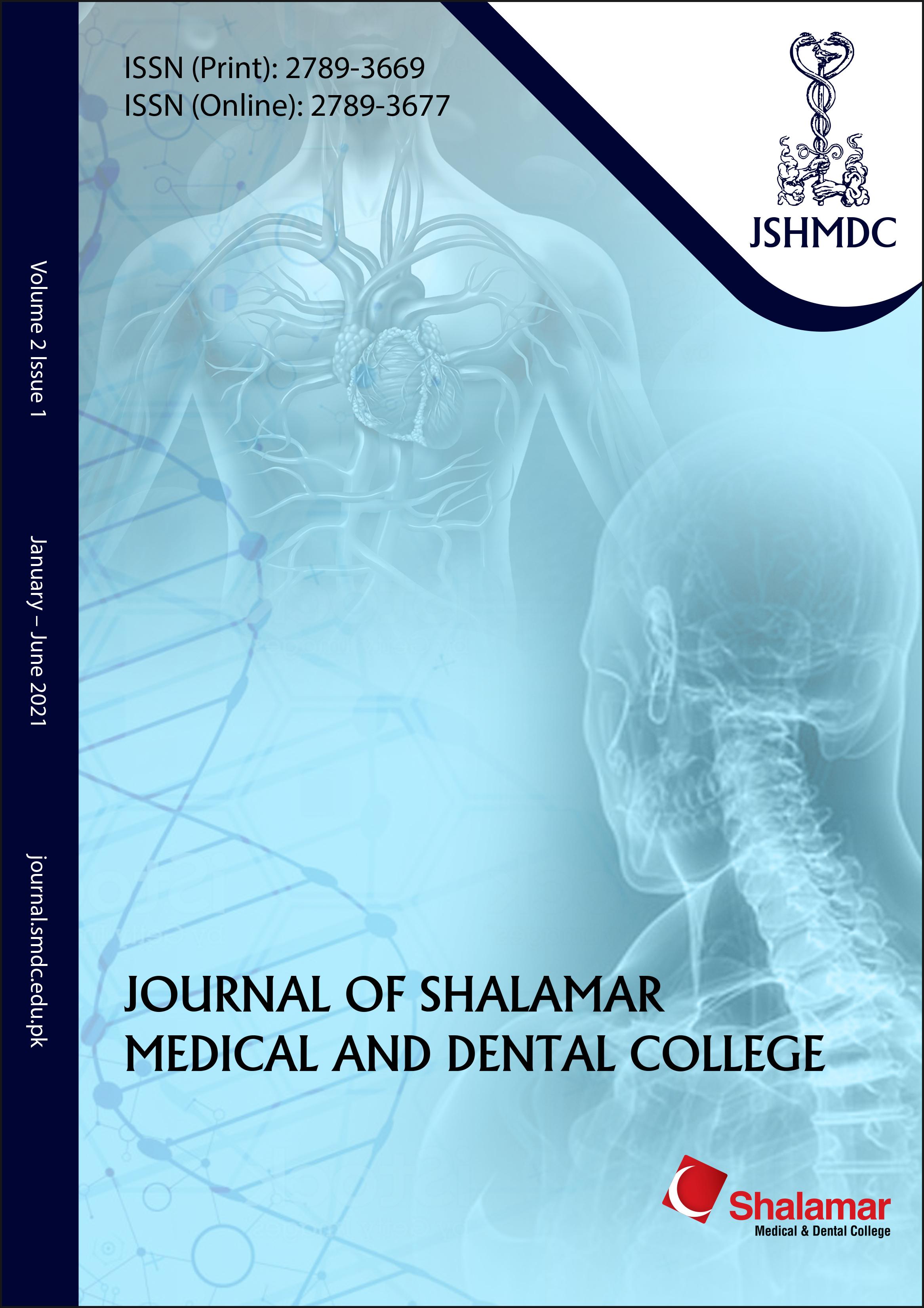 View Vol. 2 No. 1 (2021): Journal of Shalamar Medical & Dental College